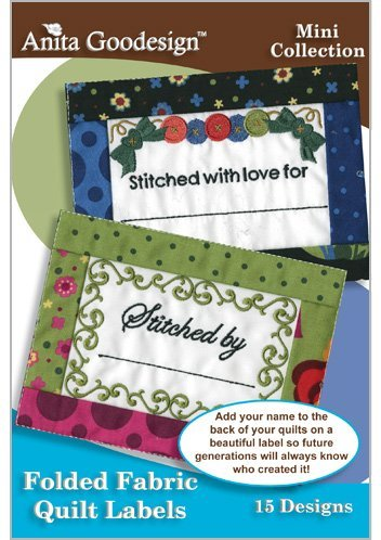 Anita Goodesign ~ Folded Fabric Quilt Labels ~ Embroidery Designs