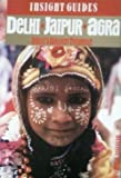 Delhi, Jaipur, Agra, Insight Guides, 0395662699