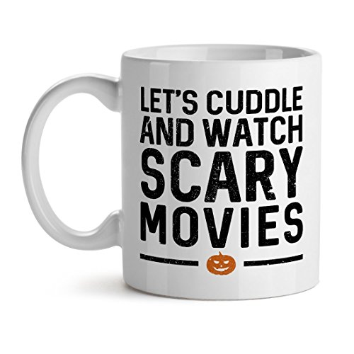 Let'S Cuddle And Watch Scary Movies Love Couple Flirty Funny Epic Quote ()