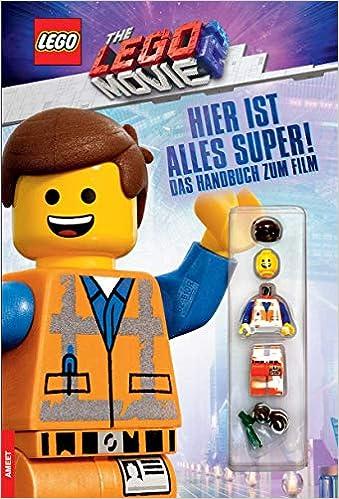Lego The Lego Movie 2 Hier Ist Alles Super Das Handbuch Zum Film