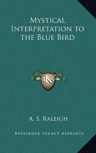 Download Mystical Interpretation to the Blue Bird ePub fb2 ebook
