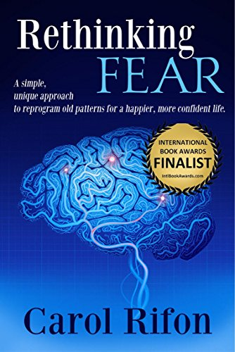 The most common issue that deter individuals from moving forward in their lives and their careers is FEAR. This simple, unique approach will help to reprogram old patterns for a happier, more confident life.Carol Rifon's RETHINKING FEAR