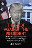 The Plot Against the President: The True Story of