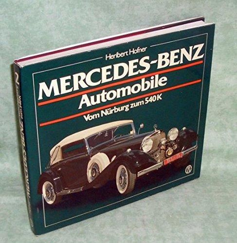 Mercedes-Benz Automobile Vom Nurburg Zum 540K