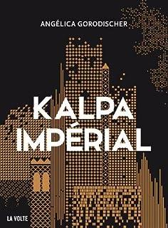 Kalpa impérial, Gorodischer, Angélica