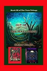 Out of the Maelstrom (TheTorn Trilogy Book 3)