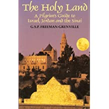 Holy Land, The - A Pilgrims Guide to Israel, Jordan and the Sinai