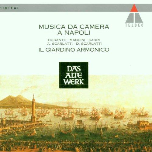 - Musica da Camera a Napoli: Durante / Mancini / Sarri / A. Scarlatti / D. Scarlatti