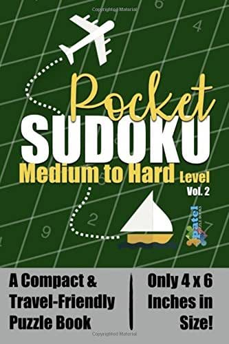 Pocket Sudoku: Medium to Hard Level - A Compact & Travel-Friendly Sudoku Puzzle Book, Only 4x6 Inches in Size! (Volume 2)