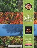The Teacher's Daybook, 2013-2014 Edition, Jim Burke, 032504886X