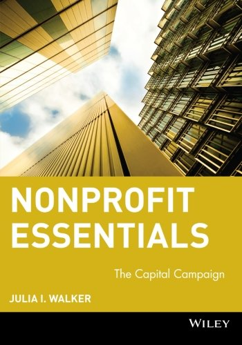 Nonprofit Essentials: The Capital Campaign