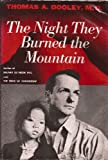 The Night They Burned the Mountain