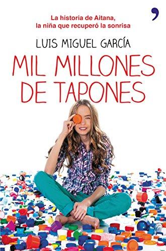 Mil millones de tapones: La historia de Aitana, la niña que recuperó la sonrisa