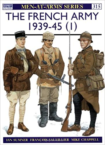 The French Army 1939-45 (1): v. 1 (Men-at-Arms)