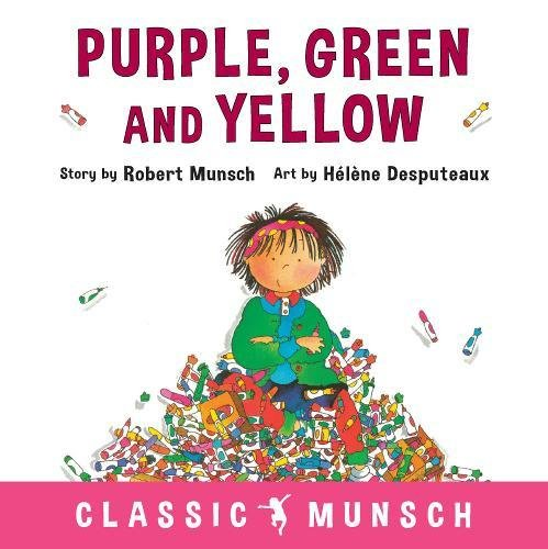 Purple, Green and Yellow (Classic Munsch)