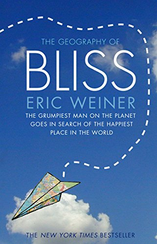 The Geography Of Bliss Ebook