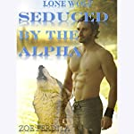 Lone Wolf: Seduced by the Alpha | Zoe Perdita