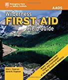 Wilderness First Aid Field Guide, Alton L. Thygerson, 1449641237