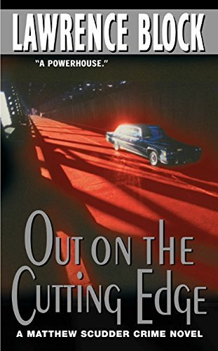 Out on the Cutting Edge (Matthew Scudder) by Lawrence Block (2002-07-30)