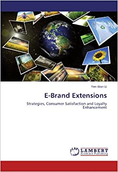 Book E-Brand Extensions: Strategies, Consumer Satisfaction and Loyalty Enhancement