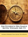 Das Reisebuch der Familie Rieter, Heinrich Meisner and Hans Rieter, 1143203720
