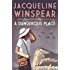 A Dangerous Place (Maisie Dobbs Mystery Series)