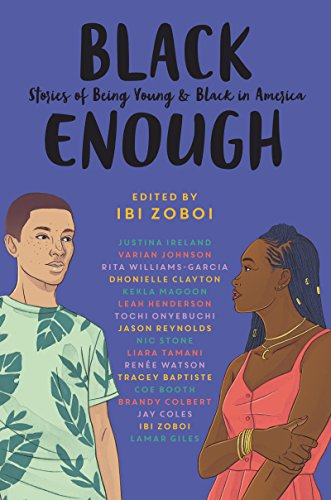 Book Cover: Black Enough: Stories of Being Young & Black in America