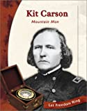 img - for Kit Carson: Mountain Man (Exploring the West Biographies) book / textbook / text book