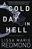 A Cold Day in Hell (A Cold Case Investigation Book 1)