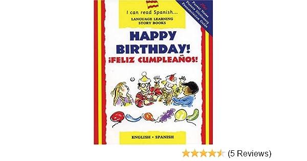 Happy Birthday! / ¡Feliz cumpleaños! (I Can Read Spanish ...