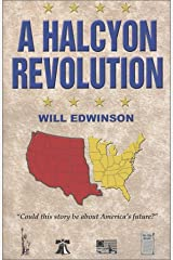 A Halcyon Revolution Paperback
