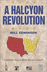 A Halcyon Revolution