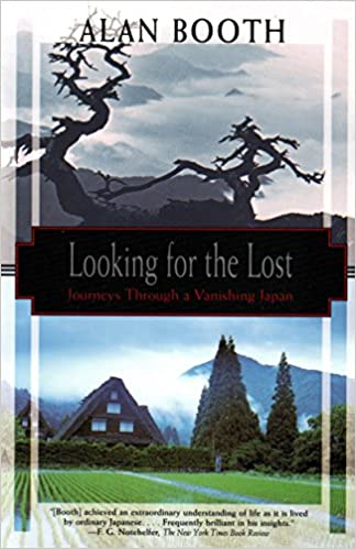 The Looking for the Lost: Allan Booth travel product recommended by Ian Ropke on Lifney.