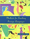 img - for Methods for Teaching Foreign Languages: Creating a Community of Learners in the Classroom book / textbook / text book