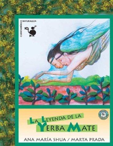 La Leyenda de la Yerba Mate PDF Ana Maria Shua