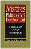 Aristotle's Philosophical Development, William Wians, 0847680444