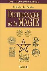 Dictionnaire de la magie et de la théurgie