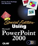 Using Microsoft PowerPoint 2000, Patrice-Anne Rutledge, 0789719045