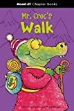 Mr. Croc's Walk, Frank Rodgers, 1404827293