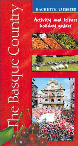 The Basque Country (Activity and Leisure Holiday Guides)