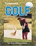 Fundamental Golf, Peter Krause, 0822534541
