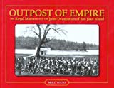 Outpost of Empire, Mike Vouri, 0914019465