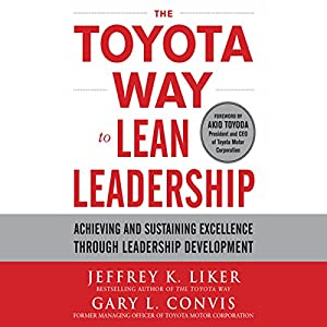 The Toyota Way to Lean Leadership Audiobook