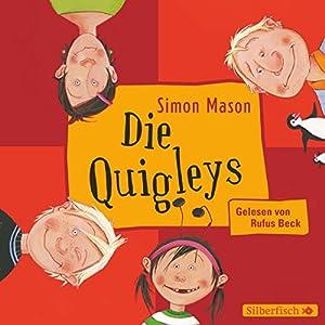 Die Quigleys (Die Quigleys 1) Hörbuch