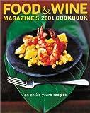Food and Wine Magazine's 2001 Cookbook, Various, 091610365X