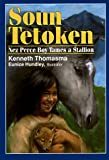 Soun Tetoken, Kenneth Thomasma, 0801088739