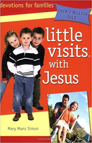 Little Visits With Jesus Mary Manz Simon Beverly Warren