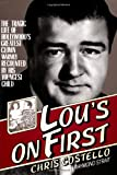 img - for Lou's on First: The Tragic Life of Hollywood's Greatest Clown Warmly Recounted by his Youngest Child book / textbook / text book