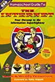 Homeschool Guide to the Internet World, Mark Dinsmore and Wendy Dinsmore, 1888306203