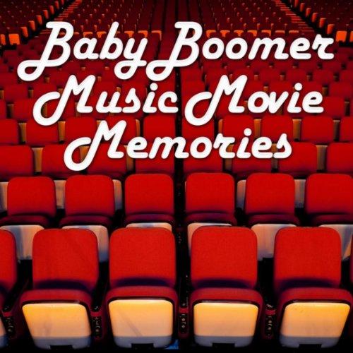 Amazon.com: Baby Boomer Music Movie Memories: Baby boomers ...